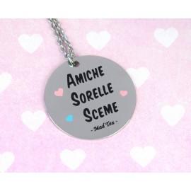 """Collana """"Amiche Sorelle Sceme"""""""